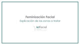 Feminización Facial - Cirugía explicada por Dr. Macía de Icifacial - IciFacial
