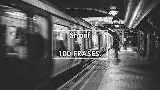 Sharif   100 FRASES (Letra)