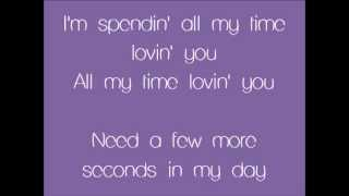 Spendin' All My Time Lyrics - Aaron Fresh