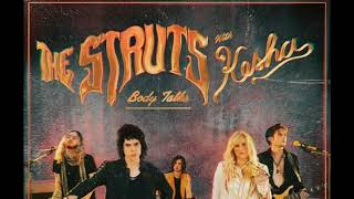 THE STRUTS Ft.KESHA   BODY TALKS