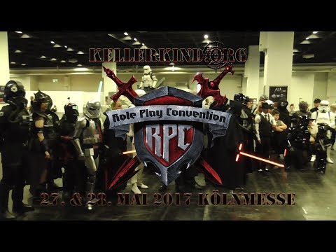 ★ Roleplay Convention 2017 ★ Kellerkind.org - On Tour ★ 27.05.2017 ★