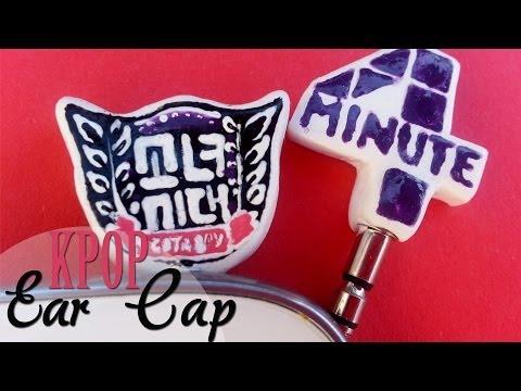DIY: Tapa antipolvo Kpop // Kpop Ear Cap -SNSD & 4MINUTE-