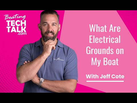 Can You Explain the Different Types of Electrical Grounds on My Boat?