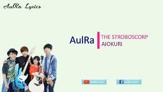 Lyrics The STROBOSCORP - Aiokuri (HD)