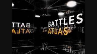 Battles-Atlas (W/Lyrics)