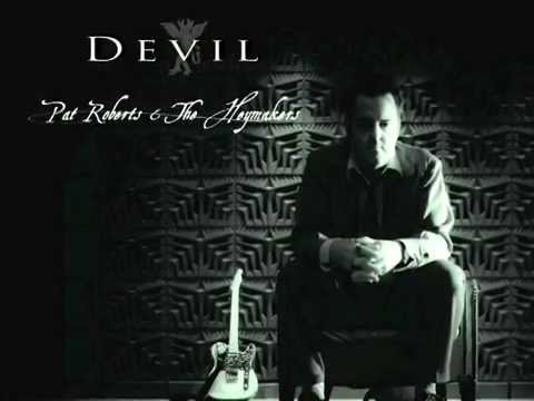 TEASER- DEVIL/ Pat Roberts & the Heymakers