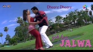 Dheere Dheere    YEH HAI JALWA    Salman Khan&Amisha Patel    Full Video Song