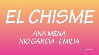 El chisme - Ana Mena [Letra] ft. Nio Garcia, Emilia