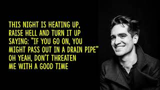 Panic! At The Disco   Don't Threaten Me With A Good Time (lyrics)