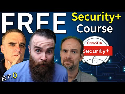 FREE CompTIA Security+ Course // SY0-501 vs SY0-601 // EP 0 ...