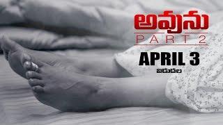 Avunu Part 2 Release Date Trailer 7 - Ravi Babu, Harshvardhan, Poorna