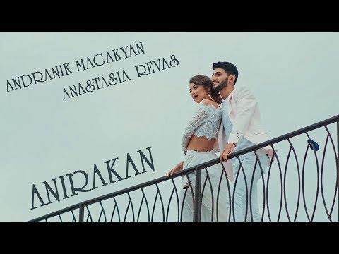 Andranik Magakyan & Anastasia Revas - Anirakan