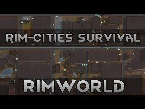 A New Way To Play RimWorld | RimCities Survival