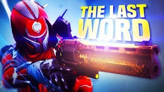 i finally used The Last Word in Destiny 2...