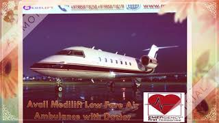 Pick Hassle-Free Patient Transfer Air Ambulance Service in Bagdogra