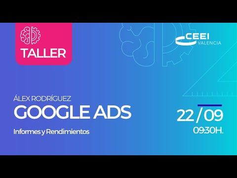 Promoción Taller Informes y Rendimientos Google Ads (On Line)