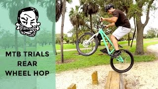 How to rear wheel hop pedal/kick a trials bike - MTB Trials for beginners