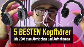 5 BESTEN Kopfhörer zum Abmischen und Aufnehmen bis 200€ | abmischen-lernen.de