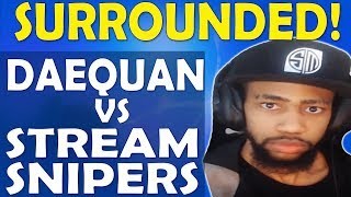 DAEQUAN VS STREAM SNIPERS - I'M SURROUNDED! | IS THE LMG GOOD? - (Fortnite Battle Royale)