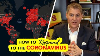How to Respond to the Coronavirus