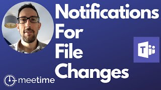 How To Get Notified When A File Is Updated - Microsoft Teams Tutorial 2020