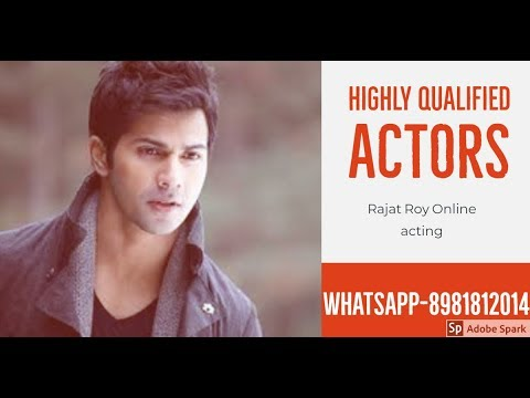Highly educated Actors in Bollywood, Rajat Roy online Acting, Whatsapp +91-8981812014