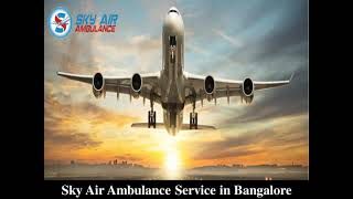 Pick Air Ambulance in Bhubaneswar with the Advanced Cure