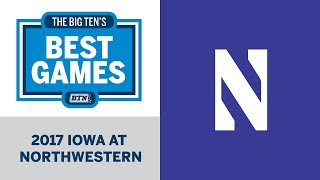 2017 Iowa at Northwestern | Big Ten Football | Big Ten's Best Games