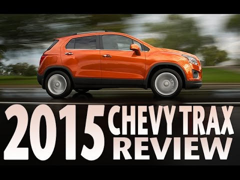 Small SUV: 2015 Chevrolet Trax Review, Test Drive and Specs