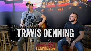 Travis Denning   After A Few (Acoustic)