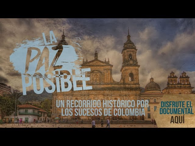 Modo Colombia: La Paz Posible, el documental de la memoria audiovisual
