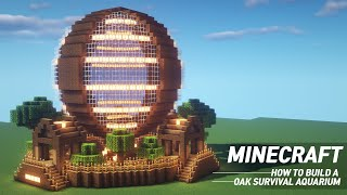 Minecraft : Large Oak Survival Aquarium Tutorial |How To Build In Minecraft (#59)
