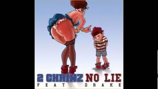 2 Chainz No Lie Ft. Drake (HQ)