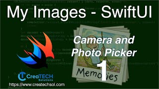 My Images 1:  Photo Picker and Camera in SwiftUI