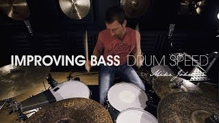 DRUM LESSON: Improving Bass Drum Speed   By Mike Johnston