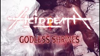 Acid Death Godless Shrines (Official Lyric Video) [7hard/7us]