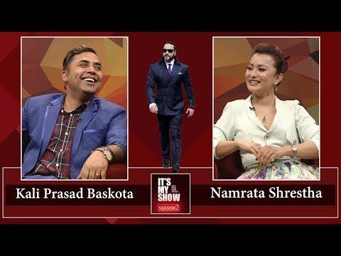 Kali Prasad Baskota & Namrata Shrestha | It's My Show with Suraj Singh Thakuri S02 E18-13 April 2019