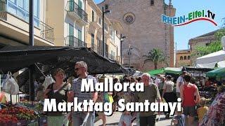 preview picture of video 'Markttag in Santanyí | Mallorca | Rhein-Eifel.TV'