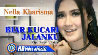 Nella Kharisma - Biar Kucari Jalanku (Official Music Video)