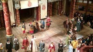 Globe Theatre - understanding Shakespeare's theatricality