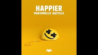 Happier (Audio) - Marshmello & Bastille