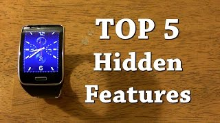 Top 5 Hidden Features on the Samsung Gear S!