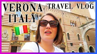VERONA Italy | Amazing Sights & Food! Travel Vlog