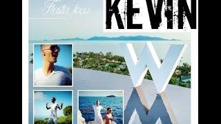 Kevin W - Fiesta Loca (Official video) HD