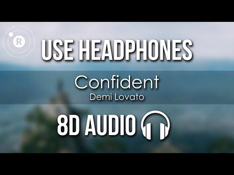 Demi Lovato - Confident (8D AUDIO)
