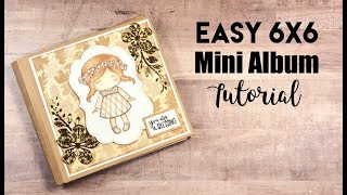 Super Easy 6x6 Mini Album Tutorial