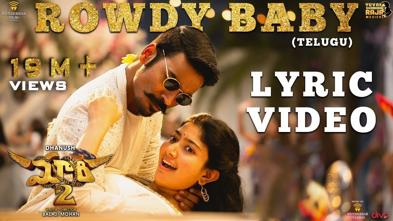 Rowdy Baby Lyrics (Telugu and Tamil Version) - Dhanush