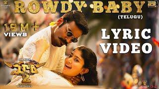 Maari 2 [Telugu] - Rowdy Baby  | Dhanush | Yuvan Shankar Raja | Balaji Mohan