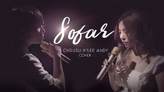 SO FAR (BINZ) - OHSUSU x LEE ANDY [Cover Video]