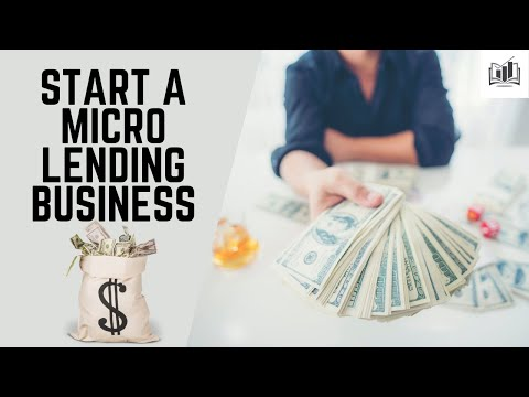 , title : 'How to Start a Micro-Lending Business | a Clever Way to Start a Microloan Business